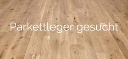 Suchen Parkettleger in Teilzeit/Vollzeit